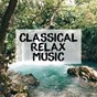 Album Classical relax music de Edward Grieg / Camille Saint-Saëns / Claude Debussy / W.A. Mozart / Ludwig van Beethoven...