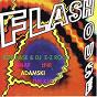 Compilation Flash house, vol. 1 avec Snap / The Klf / Rob Base / DJ Ez Rock / Adamski...
