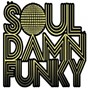 Compilation Soul damn funky presents new york classics, vol. 1 avec Solution / Groove Committee / Laura Alford / Connie Harvey / Colonel Abrahms...
