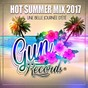 Compilation Hot summer mix 2017 (une belle journée d'été) avec Emanuel Kosh / Sean Aaron / Impatiens / Idem / Oria...