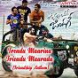 "Album Trendu maarina friendu maaradu (friendship anthem) (from ""vunnadi okate zindagi"") de Devi Sri Prasad"