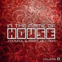 Compilation In the name of house (soulful & deepsession, vol. 8) avec Rewire / Mr. Jools / Stanny Abram / T.D.J. / Matan Caspi...