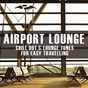 Compilation Airport lounge avec Red Floyd / Pearldiver / Jens Buchert / Newton / Hassle & Hassle...