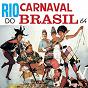 Compilation Rio, carnaval do brasil 64 avec Nora Ney / Dircinha Batista / Jorge Goulart / Ivete Garcia / Orlando Correa...