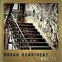 Compilation Urban heartbeat,vol.73 avec Prinston / Problinkz / Psmielz / Real Fee / RM Sol...