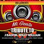 Album MI gente - tribute to J balvin & willy william de Brava Hitmakers