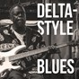 Compilation Delta-style blues avec Leadbelly / Muddy Waters / Lazy Lester / Red Louisiana / Eddie Burns...