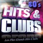 Compilation Hits & clubs 80's (les plus grands hits clubs 80's) avec Ray Moon / Fat Larry'S Band / Barry White / Irène Cara / Matt Bianco...