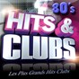 Compilation Hits & clubs 80's (les plus grands hits clubs 80's) avec Matt Bianco / Fat Larry's Band / Barry White / Irène Cara / Sabrina...