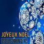 Compilation Joyeux noël - des belles chansons de noël avec Henri Salvador / Charles Trénet / André Claveau / Alain Nancey / Tino Rossi...