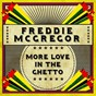 Album More love in the ghetto de Freddie MC Gregor