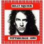 Album Syria mosque pittsburgh, pa, u.s.a. november 24, 1989 de Billy Squier