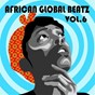 Compilation African global beatz vol.6 avec Dr Victor Olaiya / Alex Zitto / Blackky / Cardinal Rex Lawson / Celestine Ukwu...