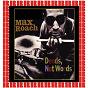 Album Deeds, not words de Max Roach