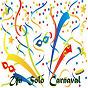 Compilation Un solo carnaval avec Andy Montañez / Los Vecinos / Moises Angulo / Irene Martinez / Los Ineditos...