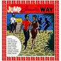 Compilation Jump jamaica way (hd remastered edition) avec Don Drummond / The Maytals / Harris Seaton / Roy Willis / Lester Stirling Group...
