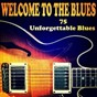 "Compilation Welcome to the blues (75 unforgettable blues) avec Percy Mayfield / Muddy Waters / B. B. ""Blues Boy"" King & His Orchestra / Miss Cornshucks / Calvert Jones..."