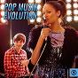 Compilation Pop musik evolution avec Tomas Fornstedt / Stefano Bertozzi / Chase Bell / Joelle Sahar, Daniel Urrutia / Andyva...