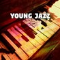 Album Young jazz de Instrumental Jazz Music Ambient