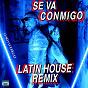 Album Se va conmigo (latin house remix) de Charly Rodríguez