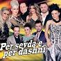 Compilation Per sevda e per dashni avec Pandora / Xheza, Shqipja, Landin, Alma / Meti Maloku & Aferdita Elshani / Vjollca Selimi / Endrit Duraku...
