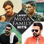 Compilation Latest mega family hits avec Vishal / Shekhar, Vishal Dadlani / Thaman S, S P Charan, Harini Ivaturi / Thaman S, Armaan Malik / Anirudh Ravichander...