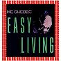 Album Easy living (bonus track version) (HD remastered edition) de Ike Quebec