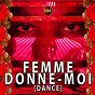 Album Femme donne-moi (dance) de Nmdeal