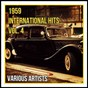 Compilation 1959 international hits vol. 4 avec Reg Owen & His Orchestra / Annette & He Afterbeats / The Kingston Trio / Ricky Nelson / Jack Scott...