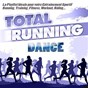 Compilation Total running dance (la playlist ideale pour votre entraînement sportif running, training, fitness, workout, riding...) avec Raze / Down Low / Ray Moon / DB Boulevard / Robert Miles...