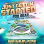 Album Just gettin' started (feat. DJ khaled, nicky jam, kent jones) de Poo Bear
