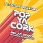 Album Pop ya cork (remixes) de Stanton Warriors