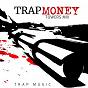 Album Trap money de Towers MIX