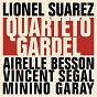 Compilation Lionel suarez quarteto gardel avec Lionel Suarez, Airelle Besson, Vincent Segal, Minino Garay