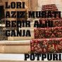 Album Potpuri (feat. aziz murati, beqir aliu, ganja) de Lorie