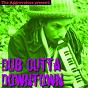 Album Dub outta downtown de Augustus Pablo