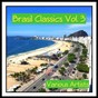 Compilation Brasil classics, vol. 3 avec Sylvia / Sylvia Telles / João Gilberto / Herbie Mann / Elizeth Cardoso...
