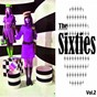 Compilation The sixties, vol. 2 avec Nat King Cole / The Tremeloes / Spencer Davis / Herman´s Hermits / The Bachelors...