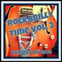 Compilation Rockabilly time, vol. 3 avec Don Willis / Ronnie Self / Johnny Burnette / Andy, Starr / Al Ferrier & His Boppin Billies...