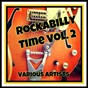 "Compilation Rockabilly time, vol. 2 avec Dean Beard / Jack Scott / Roy Orbison / Elvis Presley ""The King"" / Johnny Cash & the Tennessee Two..."