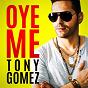 Album Oye Me de Tony Gomez