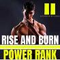Album Rise and burn, vol. 2 de Power Rank
