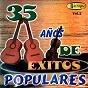 Compilation 35 años de éxitos populares (vol. 2) avec Hermanas Calle / Rómulo Caicedo / Luis Alberto Posada / Los Relicarios / Dueto Riobamba...