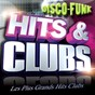 Compilation Hits & clubs disco funk (2017 les plus grands hits clubs disco-funk) avec Queen Samantha / KC & the Sunshine Band / Gloria Gaynor / Odyssey / Skipworth & Turner...