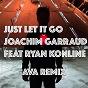 Album Just let it go (feat. ryan konline) (ava remix) de Joachim Garraud