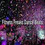 Album Fitness freaks dance beats de Running Music Workout