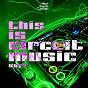 Compilation This is circuit music, vol. 4 avec Bruno Knauer / Ralph Oliver / Edson Pride, Bruno Lisboa / Subwei / Rony Deville...