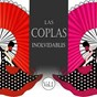 Compilation Las coplas inolvidables, vol. 1 avec Escamillo / Conchita Piquer / Juanito Valderrama / Rafaël Farina / Sara Montiel...