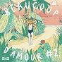 Compilation Beaucoup d'amour, vol. 2 avec Vendredi Sur Mer / Belarbi / Agop / Aloha Orchestra / Montoya...