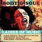 Compilation Body & soul (ladies of music) avec Billie Holiday / Dinah Washington / Aretha Franklin / Bessie Banks / Ketty Lester...